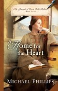 A Home For the Heart (#08 in The Journals Of Corrie Belle Hollister Series)
