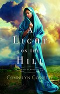 A Light on the Hill (#01 in Cities Of Refuge Series) eBook