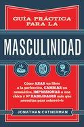 Gua Prctica Para La Masculinidad