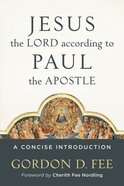 Jesus the Lord According to Paul the Apostle eBook