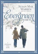 Evergreen (#05 in Christiansen Family Series) eBook