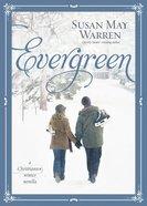 Evergreen (#05 in Christiansen Family Series) eBook