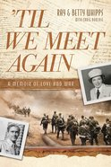 'Til We Meet Again eBook