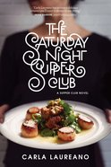 The Saturday Night Supper Club (#01 in Saturday Night Supper Club Series) eBook