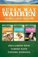 The Reclaiming Nick / Taming Rafe / Finding Stefanie (Noble Legacy Series) eBook
