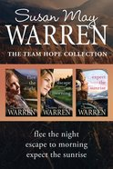 The Flee the Night / Escape To Morning / Expect The Sunrise (Team Hope Series)