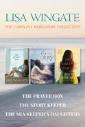 The the Prayer Box / the Story Keeper / the Sea Keeper's Daughters (Carolina Heirlooms Collection Series)