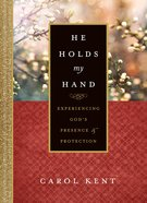 He Holds My Hand eBook