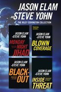 The Monday Night Jihad / Blown Coverage / Blackout / Inside Threat (Riley Covington Thriller Series) eBook