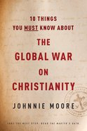10 Things You Must Know About the Global War on Christianity eBook