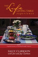 The Lifegiving Table Experience eBook
