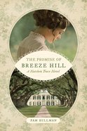 The Promise of Breeze Hill (Natchez Trace Novel Series) eBook