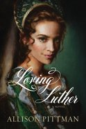 Loving Luther eBook