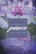 The One Year Daily Moments of Peace eBook