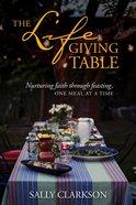 The Lifegiving Table eBook