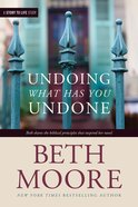 Undoing What Has You Undone eBook