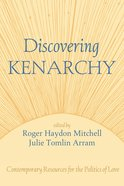 Discovering Kenarchy eBook