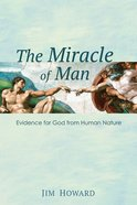 The Miracle of Man eBook