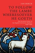 To Follow the Lambe Wheresoever He Goeth eBook
