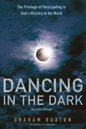 Dancing in the Dark, Revised Edition eBook