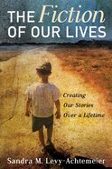 The Fiction of Our Lives eBook