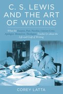 C. S. Lewis and the Art of Writing eBook