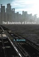 The Boulevards of Extinction eBook