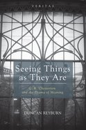 Seeing Things as They Are (#18 in Veritas Series) eBook