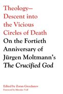 Theology--Descent Into the Vicious Circles of Death eBook