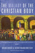 The Malady of the Christian Body eBook
