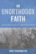 An Unorthodox Faith eBook