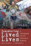 Remembering Lived Lives eBook