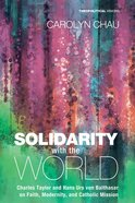 Solidarity With the World (#20 in Theopolitical Visions Series) eBook