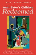 Aunt Ester's Children Redeemed eBook