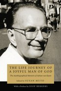 The Life Journey of a Joyful Man of God eBook