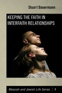 Keeping the Faith in Interfaith Relationships eBook