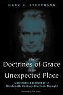 The Doctrines of Grace in An Unexpected Place eBook