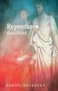 Repentance--Good News! eBook