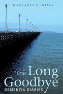 The Long Goodbye eBook