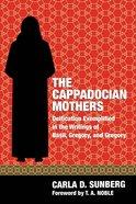 The Cappadocian Mothers Paperback