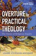 Overture to Practical Theology eBook