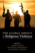 The Global Impact of Religious Violence eBook