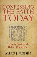 Confessing the Faith Today eBook