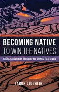 Becoming Native to Win the Natives eBook