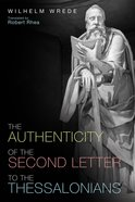 The Authenticity of the Second Letter to the Thessalonians eBook