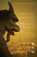 Spiritual Survival in the Modern World eBook