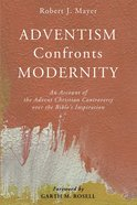 Adventism Confronts Modernity eBook