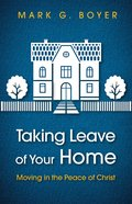 Taking Leave of Your Home eBook