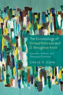 The Ecclesiology of Donald Robinson and D. Broughton Knox eBook