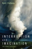 Interruption and Imagination eBook